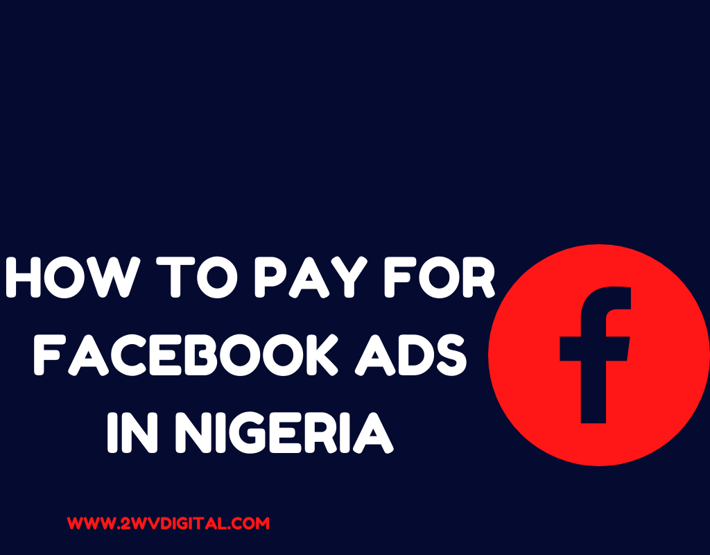 HOW-TO-PAY-FOR-FACEBOOK-ADS-IN-NIGERIA.png
