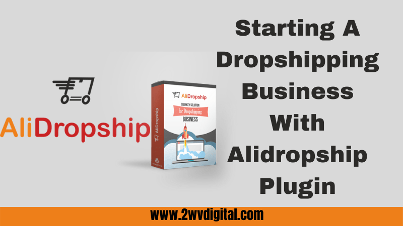 Starting-A-Dropshipping-Business-With-Alidropsjip-Plugin.png